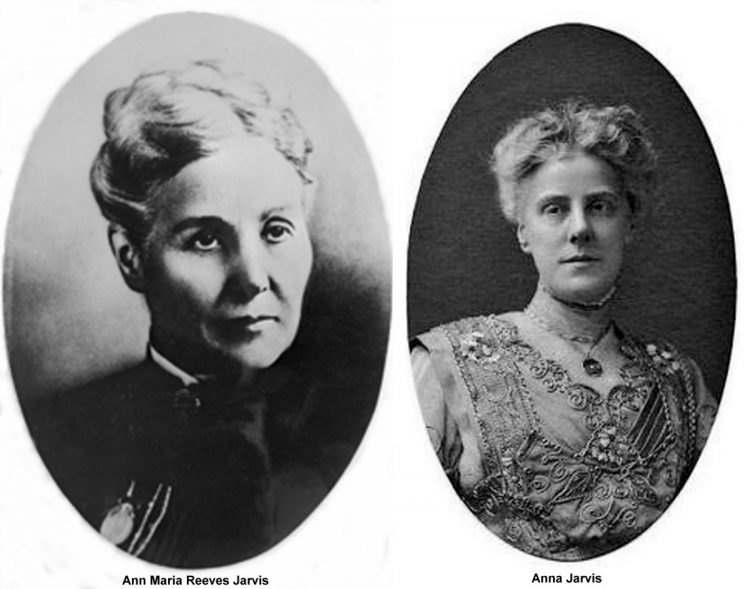 Ann Reeves Jarvis and her daughter Anna Marie Jarvis